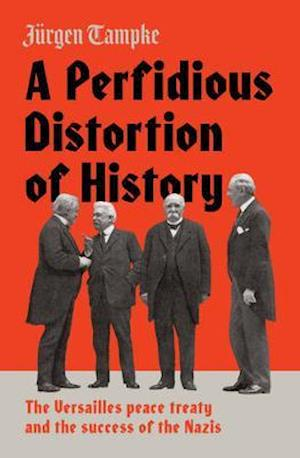 A Perfidious Distortion of History