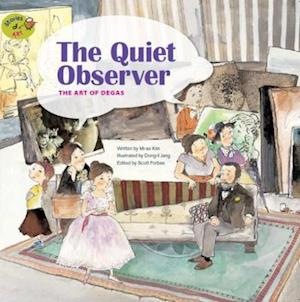 The Quiet Observer: The Art of Degas