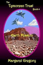 The Tymorean Trust Book 4 - Earth Mission af Margaret Gregory