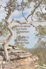 Wuka nya-nganunga li-Yanyuwa li-Anthawirriyarra. Language for Us, the Yanyuwa Saltwater People : A Yanyuwa Encyclopaedia: Volume 2