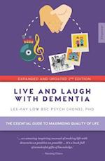 Live and Laugh with Dementia (Empower, nr. 4)
