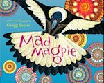 Mad Magpie (Silly Birds)