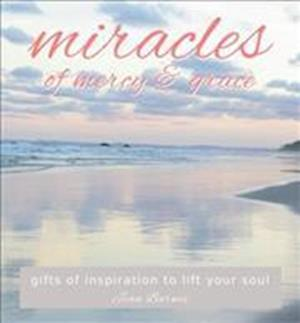 Miracles of Mercy & Grace