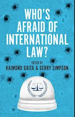 Who's Afraid of International Law? (Philosophy)
