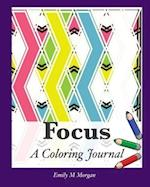 Focus: A Coloring Journal