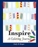 Inspire: A Coloring Journal