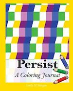 Persist: A Coloring Journal
