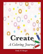 Create: A Coloring Journal