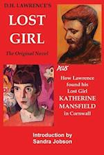 DH Lawrence's The Lost Girl: Plus How Lawrence Found His Lost Girl in Cornwall af D H Lawrence