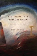 Synchronicity and Dreaming: Guidance For Our Lives