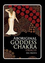 Aboriginal Goddess Chakra Oracle (Aboriginal Oracle)