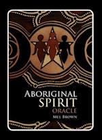 Aboriginal Spirit Oracle (Aboriginal Oracle)