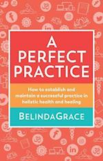 A Perfect Practice