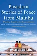 Basudara Stories of Peace in Maluku (Monash Asia)
