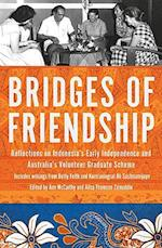 Bridges of Friendship (Herb Feith Translation)
