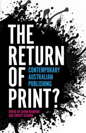 Bog, paperback The Return of Print? af Aaron Mannion