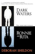 Dark Waters / Ronnie and Rita af Deborah Sheldon