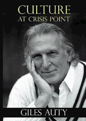 Bog, hæftet Culture at Crisis Point af Giles Auty