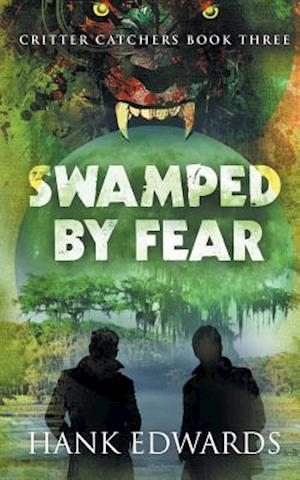 Bog, hæftet Swamped by Fear: Critter Catchers Book 3 af Hank Edwards