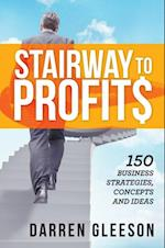 Stairway to Profits: 150 Business Strategies, Concepts and Ideas af Darren Gleeson