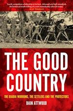 The Good Country (Australian History)