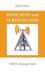 Podcasts and Screencasts