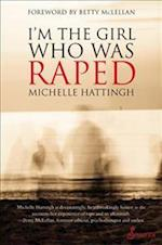 Im the Girl Who Was Raped af Michelle Hattingh