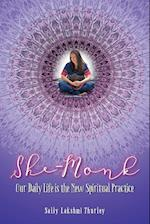 She-Monk: Our daily life is the new spiritual practice