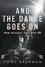 And the Dance Goes On: Murder and Mystery - Sydney Winter 1942