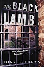 The Black Lamb: A Prescription for Murder - Summer 1942/3