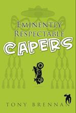 Eminently Respectable Capers