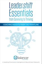 Leadershift Essentials: From Surviving to Thriving