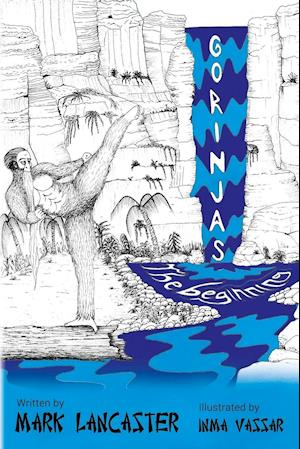 Bog, hæftet Gorinjas: The beginning af Mark Lancaster