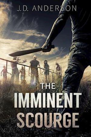 Bog, paperback The Imminent Scourge af J. D. Anderson