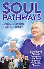 Soul Pathways: Inspirational Messages Channelled from Spirit Through Australian Mediums