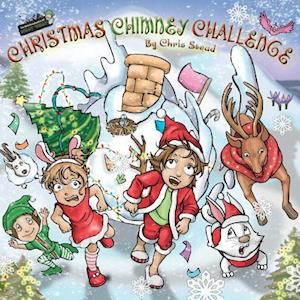 Christmas Chimney Challenge: Action Adventure story for kids