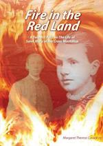 Fire In The Red Land: A Two Act Play on The Life of Saint Mary of the Cross MacKillop