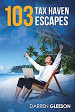 103 Tax Haven Escapes