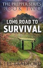 Long Road to Survival af Lee Bradford, William H. Weber