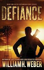 Defiance (the Defending Home Series Book 1)