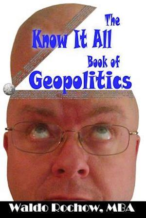 The Know It All Book of Geopolitics