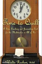 Time to Quill