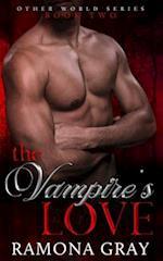 The Vampire's Love af Ramona Gray