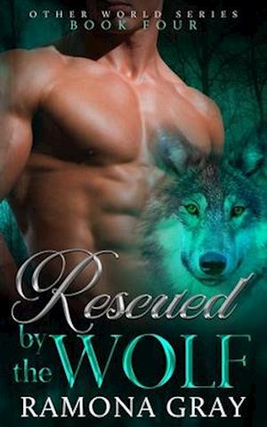 Bog, paperback Rescued by the Wolf af Ramona Gray