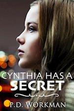Cynthia Has a Secret af P. D. Workman