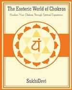 The Esoteric World of Chakras