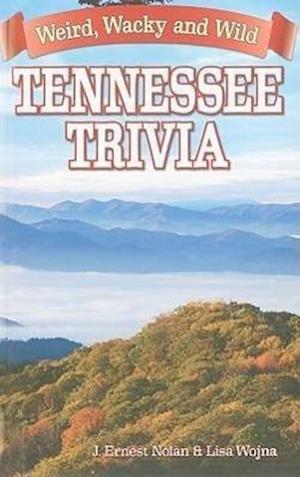Bog, paperback Tennessee Trivia af Lisa Wojna, J. Ernst Nolan