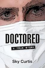 Doctored