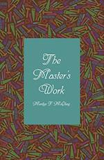 The Master's Work