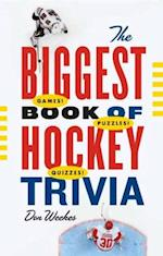 Biggest Book of Hockey Trivia